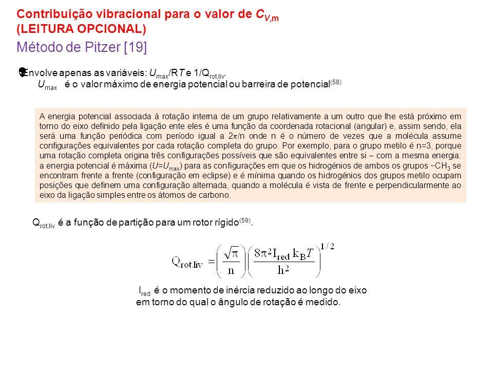 Método de Pitzer [19] Contribuição vibracional para o valor de CV,m